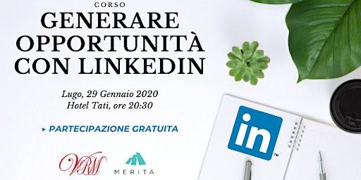 Generare opportunità con LinkedIn