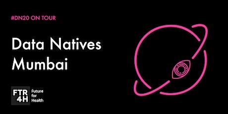 Data Natives Mumbai v 17.0 - Health Data tickets