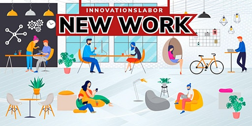INNOVATIONSLABOR – NEW WORK
