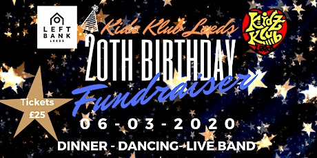 Kidz Klub Leeds 20th Birthday Fundraiser tickets