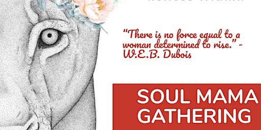 Soul Mama Gathering - February