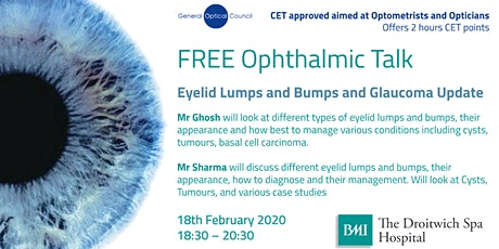 FREE Ophthalmic talk - Eyelid Lumps & Bumps & Glaucoma Update tickets