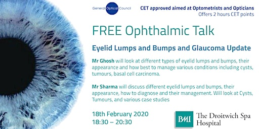 FREE Ophthalmic talk - Eyelid Lumps & Bumps & Glaucoma Update