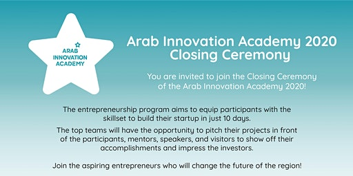 Arab Innovation Academy 2020 Closing Ceremony