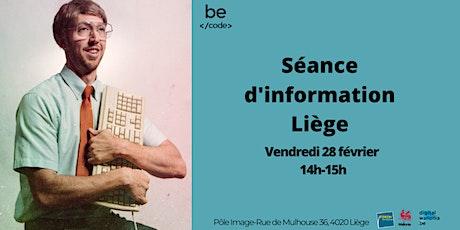 Séance d'information Liège billets