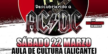 ROCK EN FAMILIA: Descubriendo a AC/DC - Alicante entradas