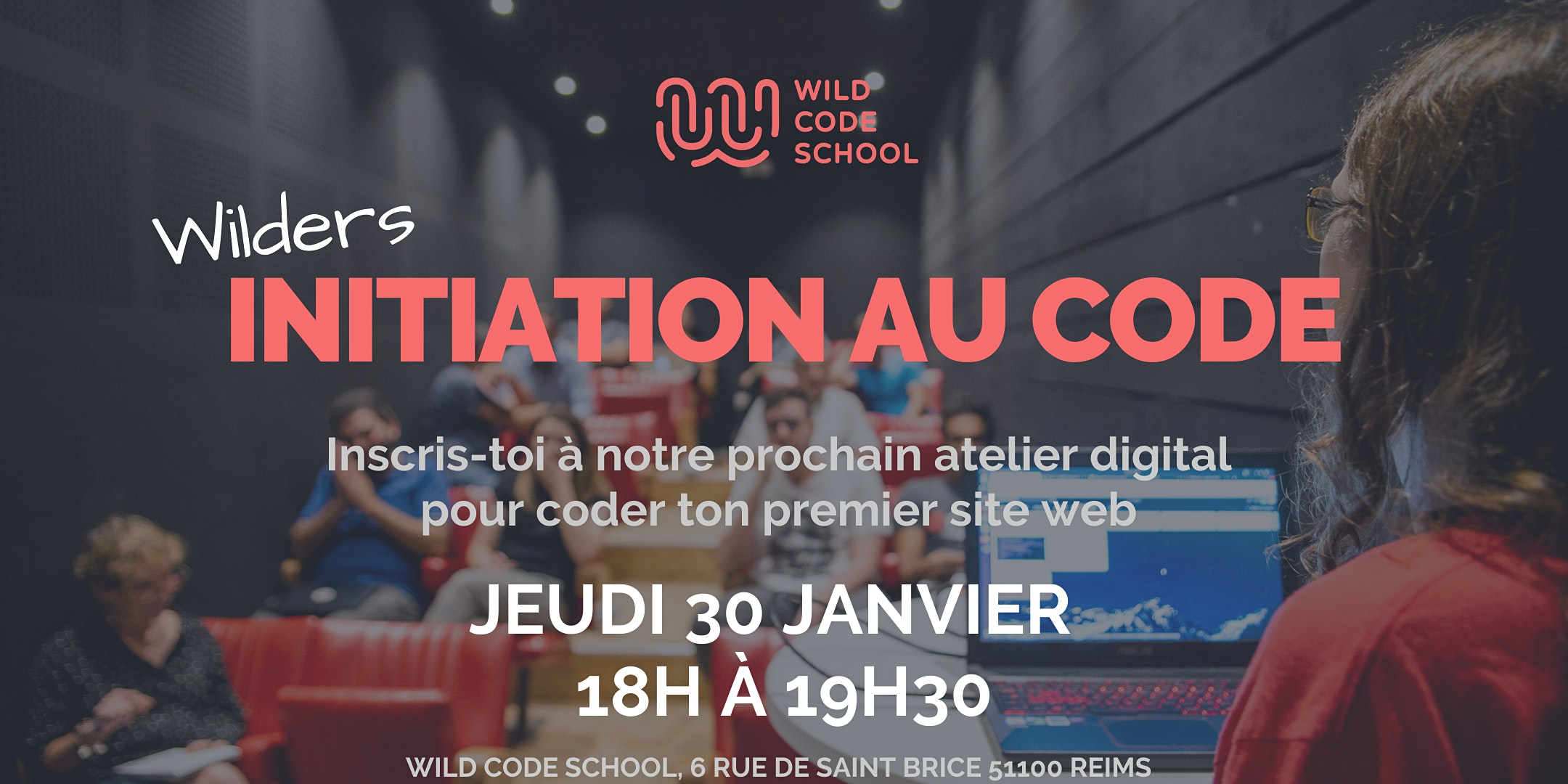 Wild Workshop - Ateliers d'initiation au code - Wild Code School Reims