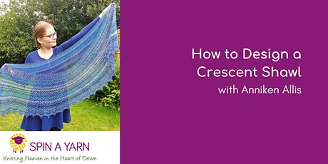 How to Design a Crescent Shawl with Anniken Allis  tickets
