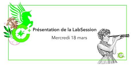 Présentation de la LabSession / 18 Mars billets