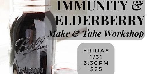Immunity and Elderberry Syrup Workshop