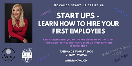 Start Ups - Learn How To Hire Your First Employees   - NovaUCD Start up Series #8 tickets