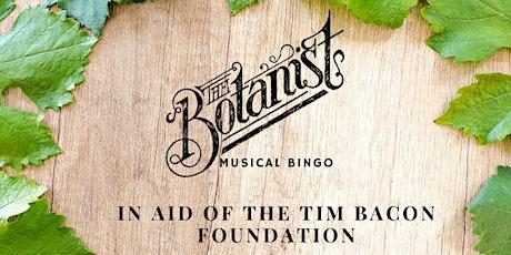 The Botanist Warrington Charity Musical Bingo tickets