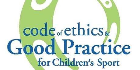 Safeguarding Level 1 Code of Ethics Good Practice for Children's Sport tickets
