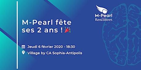 M-Pearl fête ses 2 ans ! tickets