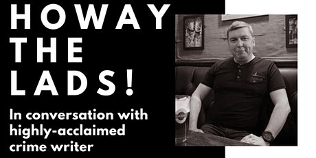 Howay the Lads - Howard Linskey in Conversation tickets
