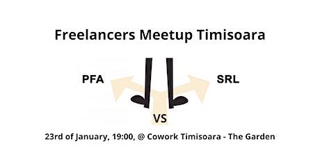 Freelancers Meetup Timisoara - PFA vs. SRL tickets