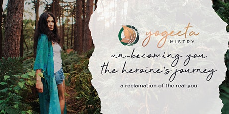 'Un-Becoming You' and The Heroine's Journey - Introductory Seminar tickets