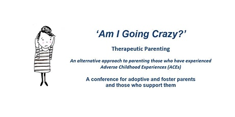 Therapeutic Parenting Conference - Brighton - One full day 9am-3.30pm tickets