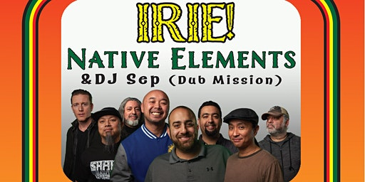 IRIE!: Native Elements & DJ Sep (Dub Mission)