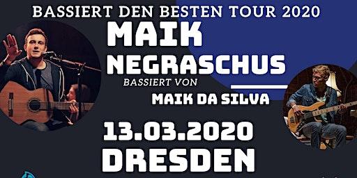 """Maik Negraschus - """"Bassiert den Besten Tour"""" - Dresden"""