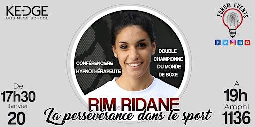 Conférence - Rim Ridane championne du monde de Boxe - La persévérance dans le sport