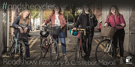#andshecycles Roadshow Mayo tickets