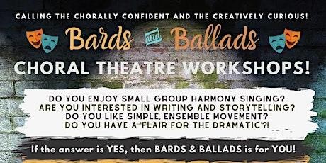 Bards & Ballads Choral Theatre Singing Workshops tickets