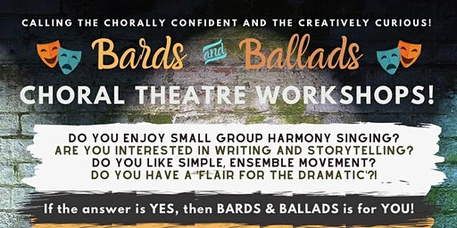 Bards & Ballads Choral Theatre Singing Workshops