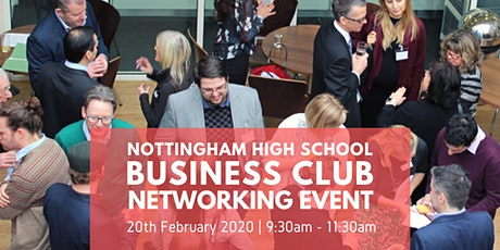 Business Club Networking Event at Nottingham High School tickets