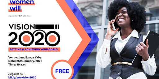 Vision 2020: Setting & Achieving your goals