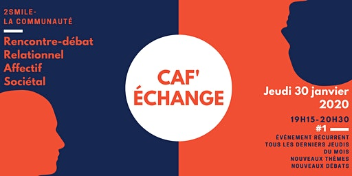 Caf'échange #1