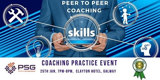 PEER TO PEER COACHING - COACHING PRACTICE EVENT - GALWAY