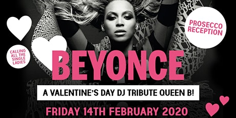 Beyonce 'All The Single Ladies' Valentine's Tribute 14.02.2020 tickets