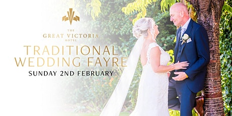 TRADITIONAL WEDDING FAYRE 2/2/20 11am-3pm tickets