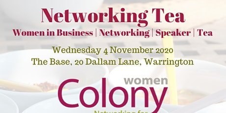 Colony Women in Business - Networking Tea - 4 November 2020 tickets