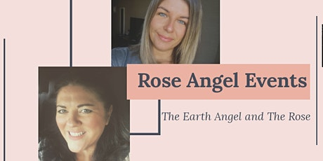 The Earth Angel & The Rose - The Key to Manifestation tickets