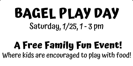 Bagel Play Day!