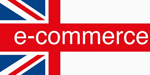 How To Start and Challenge E-Commerce in the U.K