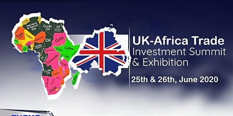 UK- Africa Trade , Investment Summit & Exhibition tickets