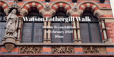 Watson Fothergill Walk: Debbie Bryan Edition 16 February 2020 Morning tickets