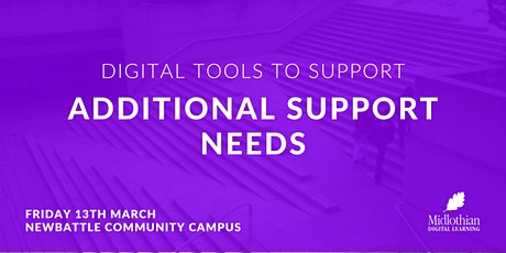 Digital Tools to Support Additional Support Needs tickets