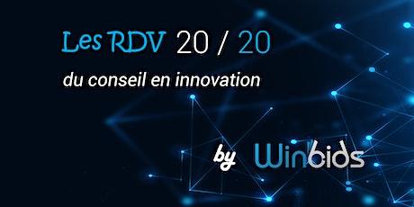 Les rendez-vous 20/20 du conseil en innovation by Winbids billets