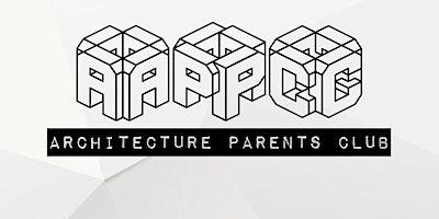 Architecture Parents Club Meet & Greet