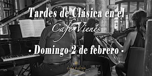 Tardes de Clásica en el Café Vienés: Concierto 2 de febrero 2020