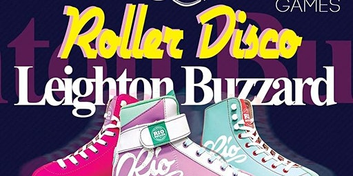Leighton Buzzard Roller Disco