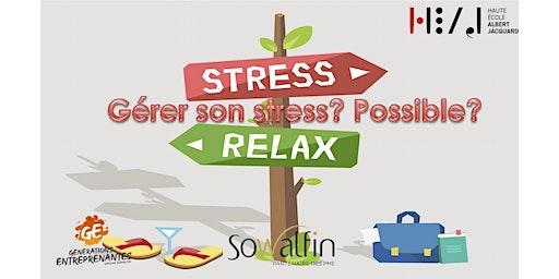 Apprends à gérer ton stress!