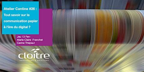 Atelier Cantine #26 : Tout savoir  sur la communication papier billets