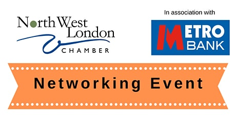 Harrow Networking @ Metro Bank | NW London Chamber, Fri 24th January tickets