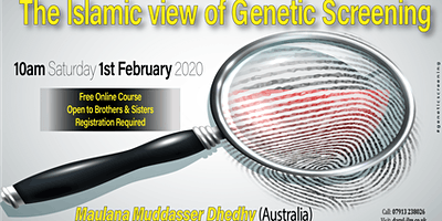 The Islamic view of Genetic Screening