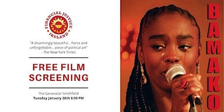 Free Film Screening: Bamako tickets